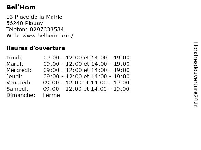 Bel'Hom à Plouay: adresse et heures d'ouverture