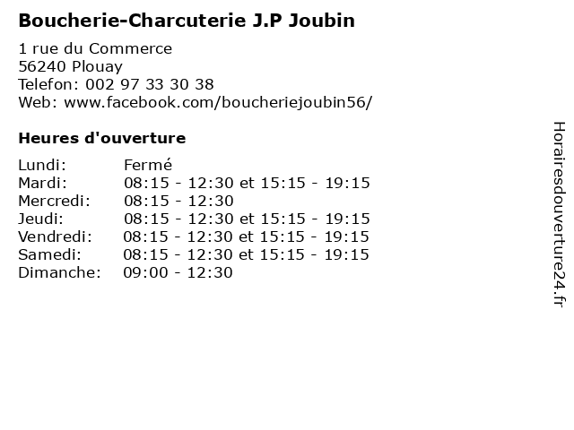 Boucherie-Charcuterie J.P Joubin à Plouay: adresse et heures d'ouverture