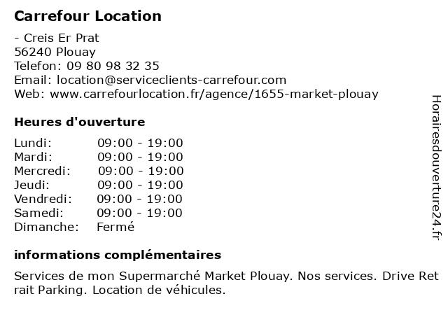 Carrefour Location Market à Plouay: adresse et heures d'ouverture
