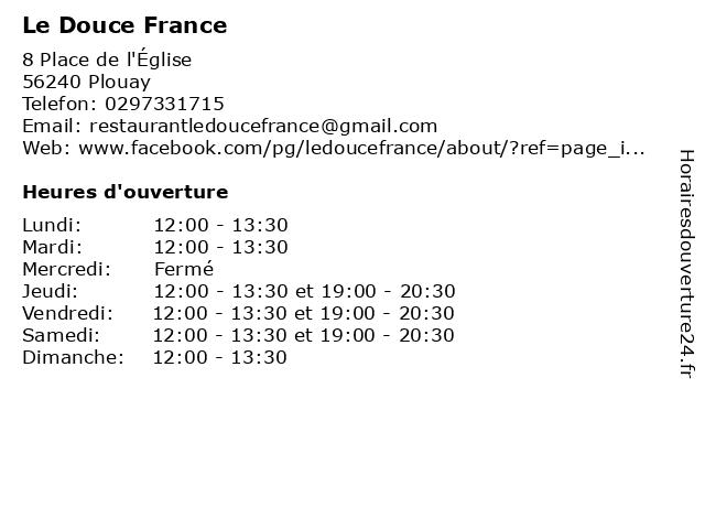 Le Douce France à Plouay: adresse et heures d'ouverture