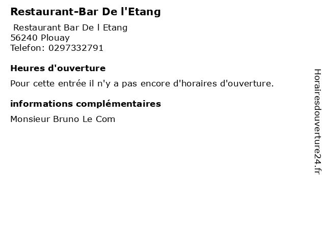 Restaurant-Bar De l'Etang à Plouay: adresse et heures d'ouverture
