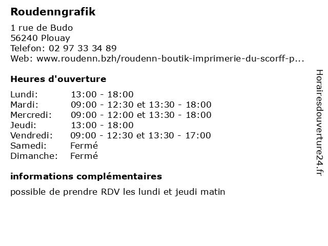 Roudenngrafik à Plouay: adresse et heures d'ouverture