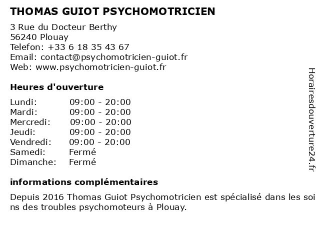 THOMAS GUIOT PSYCHOMOTRICIEN à Plouay: adresse et heures d'ouverture