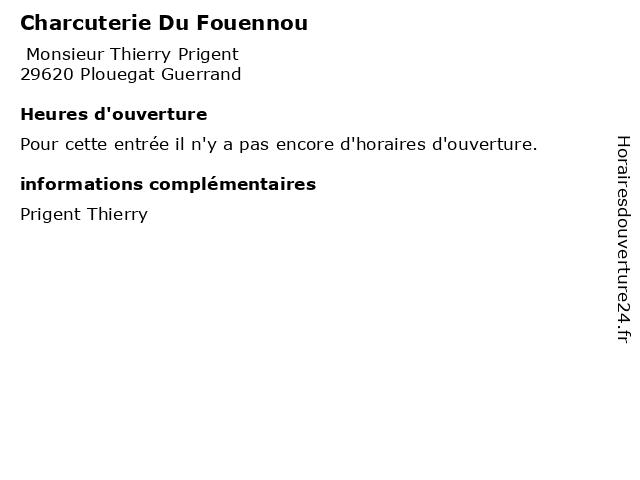 Charcuterie Du Fouennou à Plouegat Guerrand: adresse et heures d'ouverture