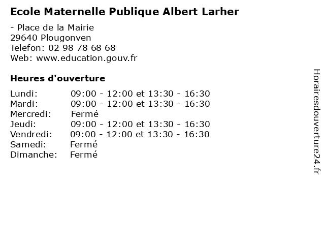 Ecole Maternelle Publique Albert Larher à Plougonven: adresse et heures d'ouverture