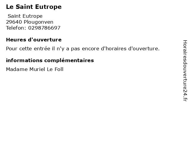Le Saint Eutrope à Plougonven: adresse et heures d'ouverture