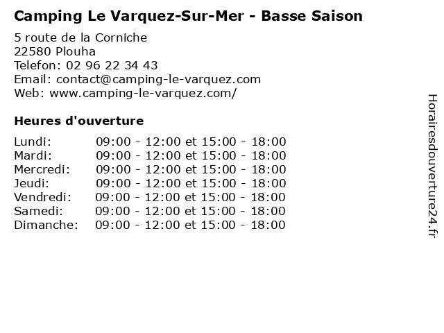 Camping Le Varquez-Sur-Mer - Basse Saison à Plouha: adresse et heures d'ouverture