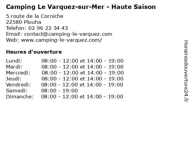 Camping Le Varquez-sur-Mer - Haute Saison à Plouha: adresse et heures d'ouverture