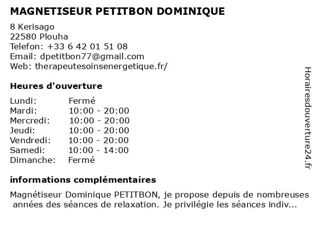 MAGNETISEUR PETITBON DOMINIQUE à Plouha: adresse et heures d'ouverture