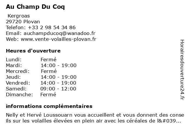 Au Champ Du Coq à Plovan: adresse et heures d'ouverture