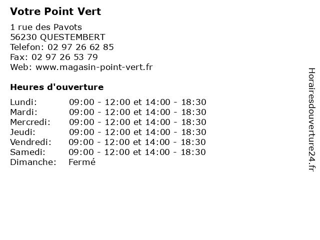 Votre Point Vert à QUESTEMBERT: adresse et heures d'ouverture