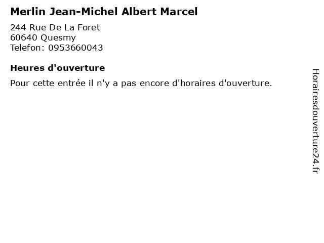 Merlin Jean-Michel Albert Marcel à Quesmy: adresse et heures d'ouverture