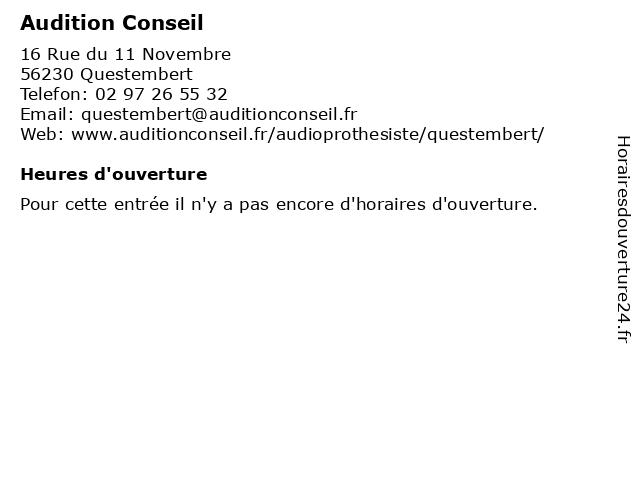 Audition Conseil à Questembert: adresse et heures d'ouverture