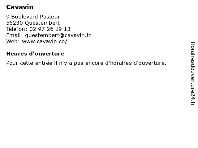 Cavavin à Questembert: adresse et heures d'ouverture