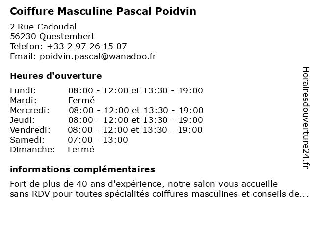 Coiffure Masculine Pascal Poidvin à Questembert: adresse et heures d'ouverture