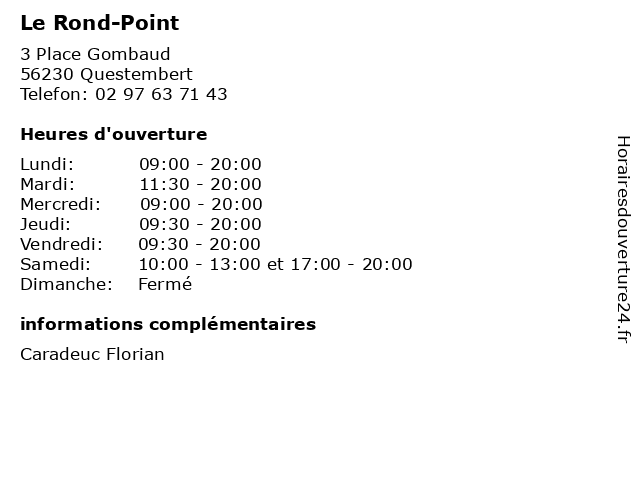 Le Rond-Point à Questembert: adresse et heures d'ouverture