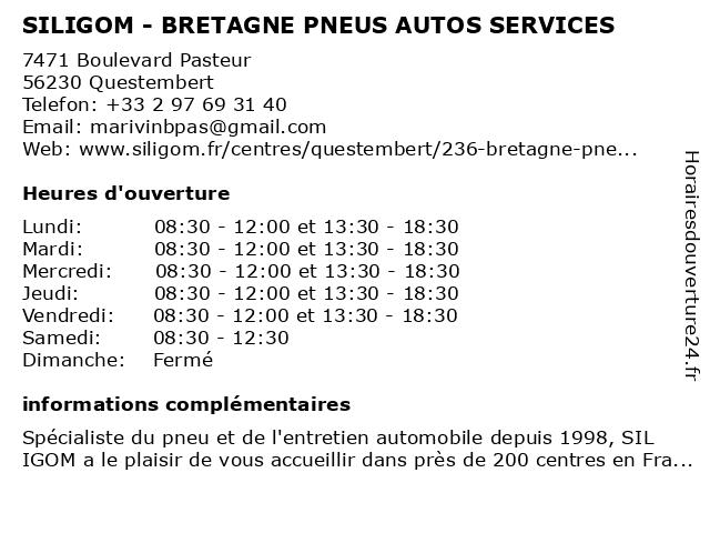 SILIGOM - BRETAGNE PNEUS AUTOS SERVICES à Questembert: adresse et heures d'ouverture