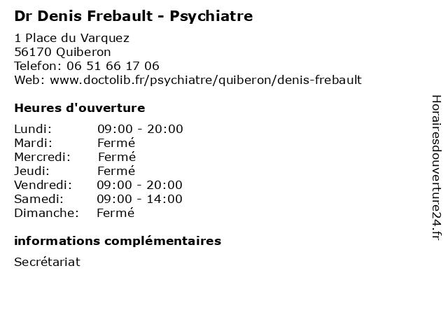 Dr Denis Frebault - Psychiatre à Quiberon: adresse et heures d'ouverture