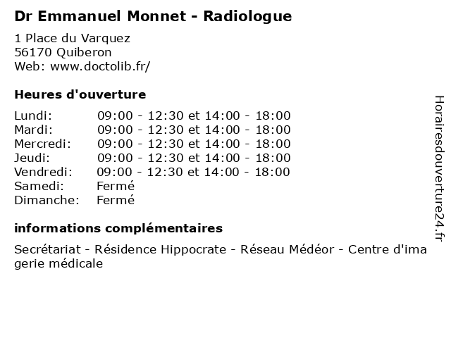 Dr Emmanuel Monnet - Radiologue à Quiberon: adresse et heures d'ouverture