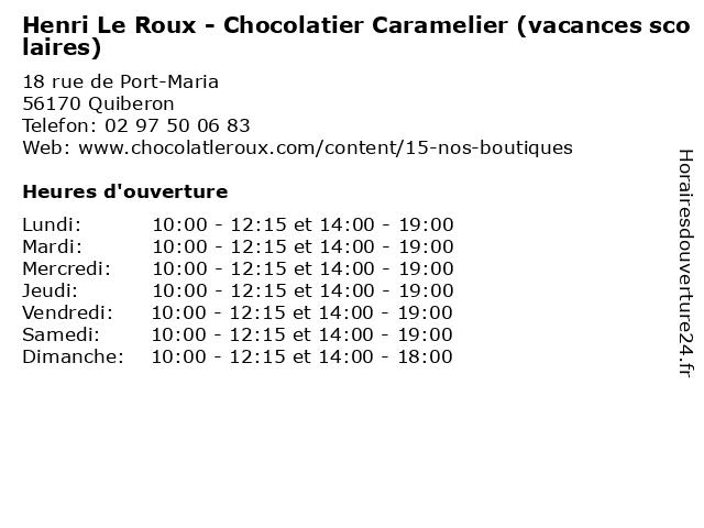 Henri Le Roux - Chocolatier Caramelier (vacances scolaires) à Quiberon: adresse et heures d'ouverture