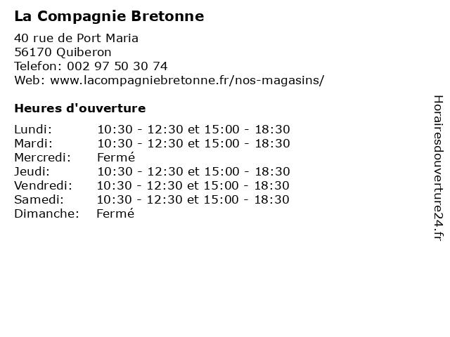 La Compagnie Bretonne à Quiberon: adresse et heures d'ouverture