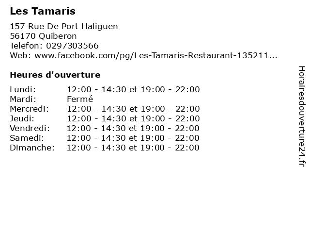 Les Tamaris à Quiberon: adresse et heures d'ouverture