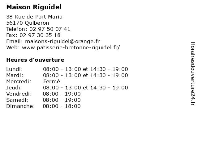 Maison Riguidel à Quiberon: adresse et heures d'ouverture