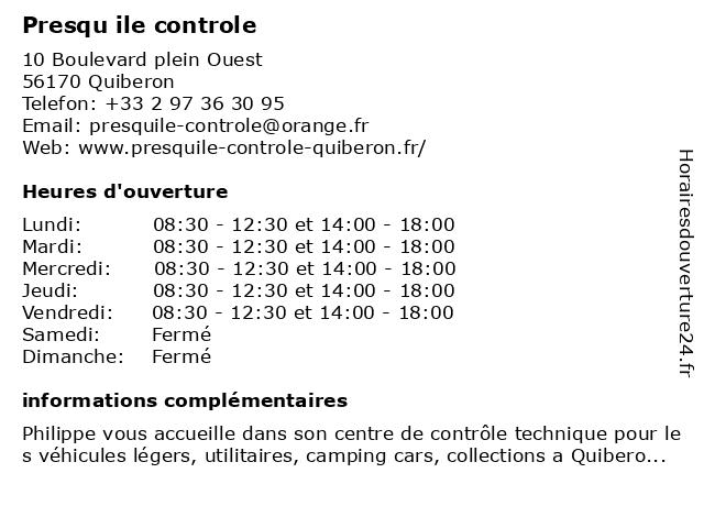 PRESQU ILE CONTROLE à Quiberon: adresse et heures d'ouverture