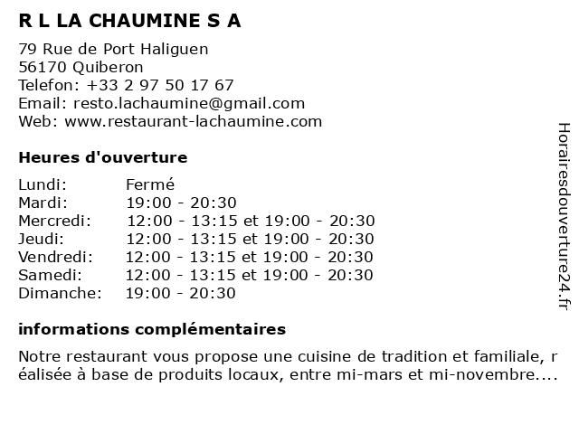 R L LA CHAUMINE S A à Quiberon: adresse et heures d'ouverture