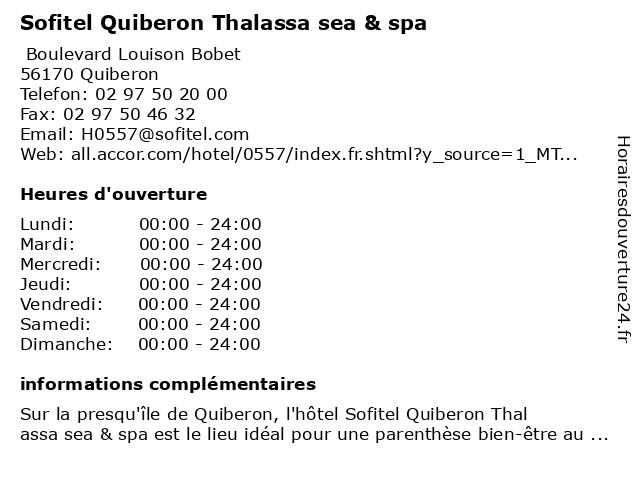 Sofitel Quiberon Thalassa sea & spa à Quiberon: adresse et heures d'ouverture