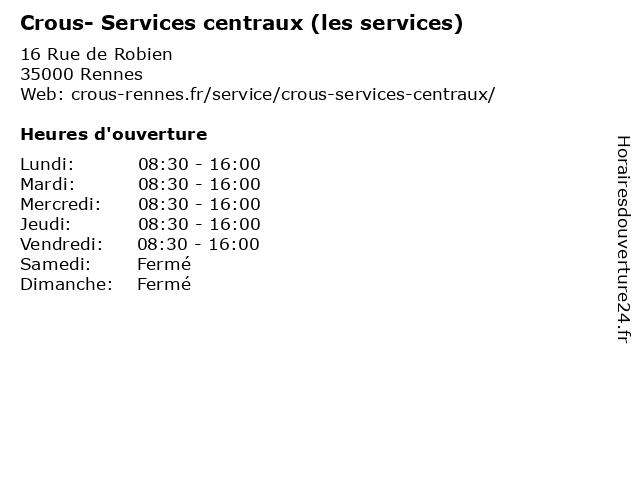 Crous- Services centraux (les services) à Rennes: adresse et heures d'ouverture