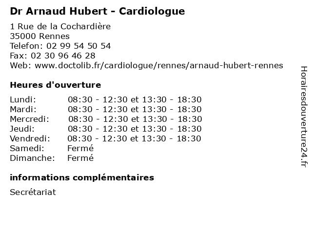 Dr Arnaud Hubert - Cardiologue à Rennes: adresse et heures d'ouverture