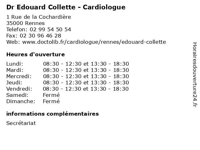 Dr Edouard Collette - Cardiologue à Rennes: adresse et heures d'ouverture