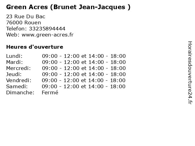Green Acres (Brunet Jean-Jacques ) à Rouen: adresse et heures d'ouverture