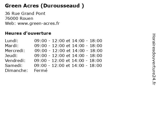 Green Acres (Durousseaud ) à Rouen: adresse et heures d'ouverture
