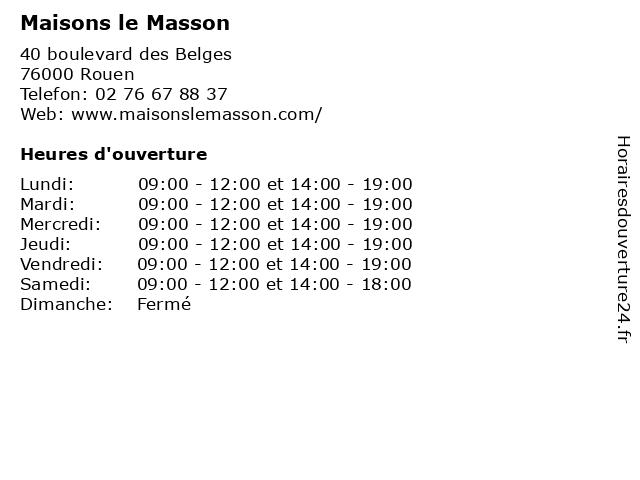 Maisons le Masson à Rouen: adresse et heures d'ouverture