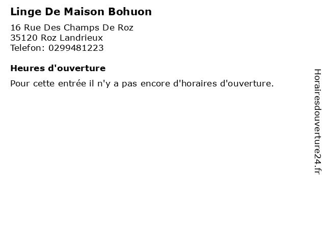Linge De Maison Bohuon à Roz Landrieux: adresse et heures d'ouverture