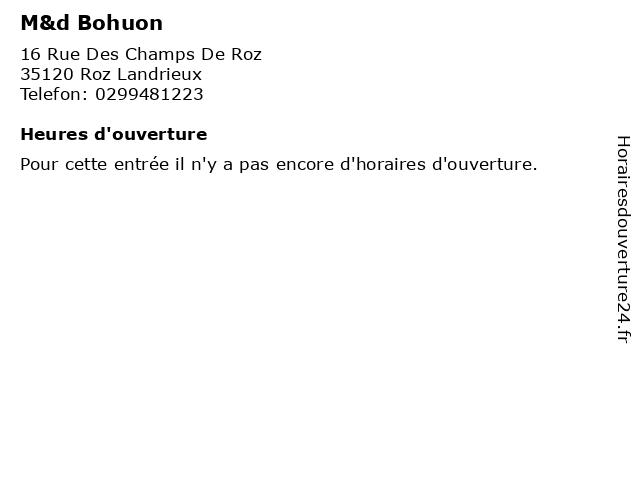 M&d Bohuon à Roz Landrieux: adresse et heures d'ouverture