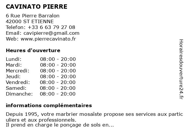 CAVINATO PIERRE à ST ETIENNE: adresse et heures d'ouverture