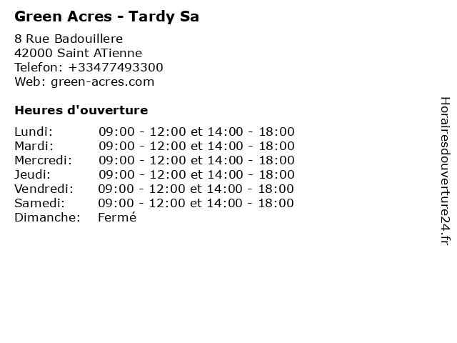 Green Acres - Tardy Sa à Saint ATienne: adresse et heures d'ouverture