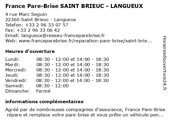 France Pare-Brise SAINT BRIEUC - LANGUEUX à Saint Brieuc - Langueux: adresse et heures d'ouverture