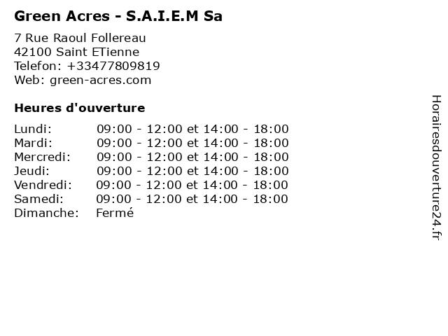 Green Acres - S.A.I.E.M Sa à Saint ETienne: adresse et heures d'ouverture