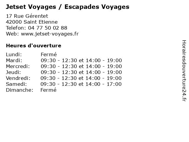 Jetset Voyages / Escapades Voyages à Saint Etienne: adresse et heures d'ouverture