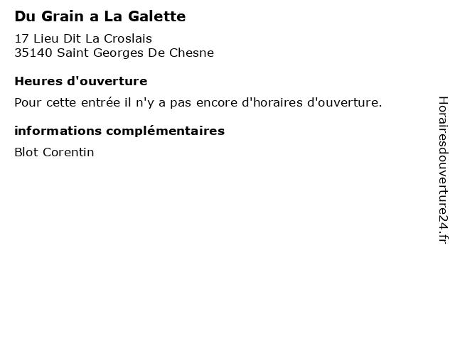 Du Grain a La Galette à Saint Georges De Chesne: adresse et heures d'ouverture