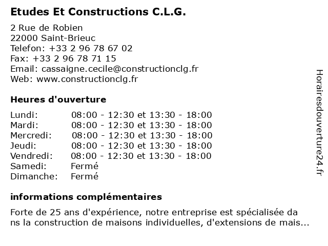 Etudes Et Constructions C.L.G. à Saint-Brieuc: adresse et heures d'ouverture