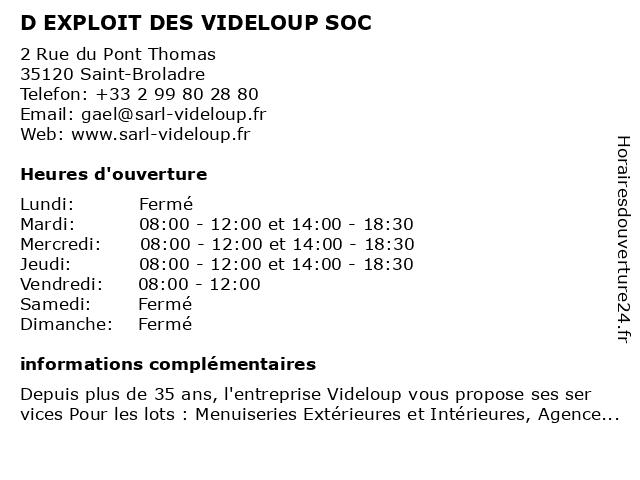 D EXPLOIT DES VIDELOUP SOC à Saint-Broladre: adresse et heures d'ouverture
