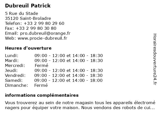 Dubreuil Patrick à Saint-Broladre: adresse et heures d'ouverture