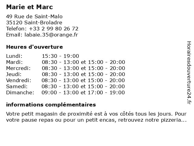 Marie et Marc à Saint-Broladre: adresse et heures d'ouverture