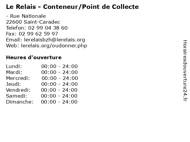 Le Relais - Conteneur/Point de Collecte à Saint-Caradec: adresse et heures d'ouverture