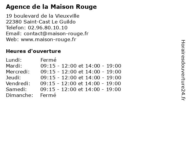 Agence de la Maison Rouge à Saint-Cast Le Guildo: adresse et heures d'ouverture